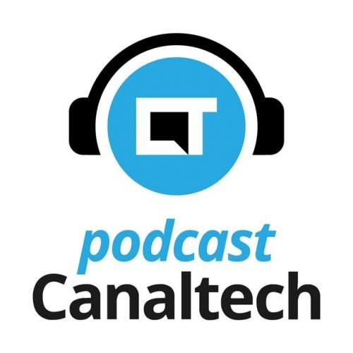 Podcast Canaltech